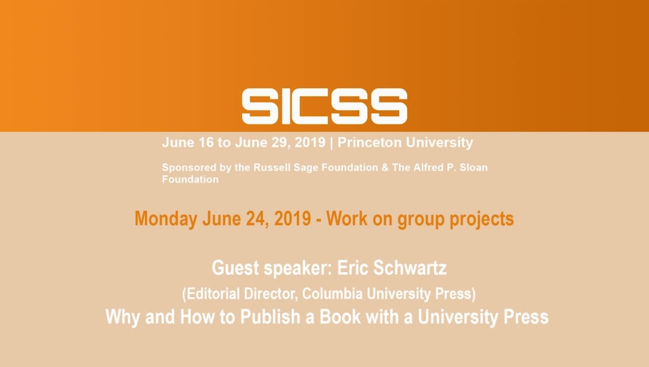 SICSS 2019 - Why and How to Publish a Book with a University Press