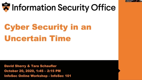 Thumbnail for entry Webinar: Cyber Security in an Uncertain Time