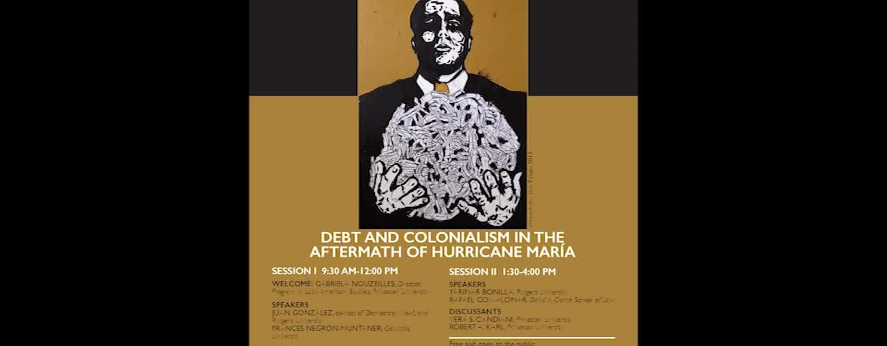 Bankruptcy and Citizenship: Puerto Rico a 21st Century Colony? (Session I: Debt and Colonialism in the Aftermath of Hurricane María)