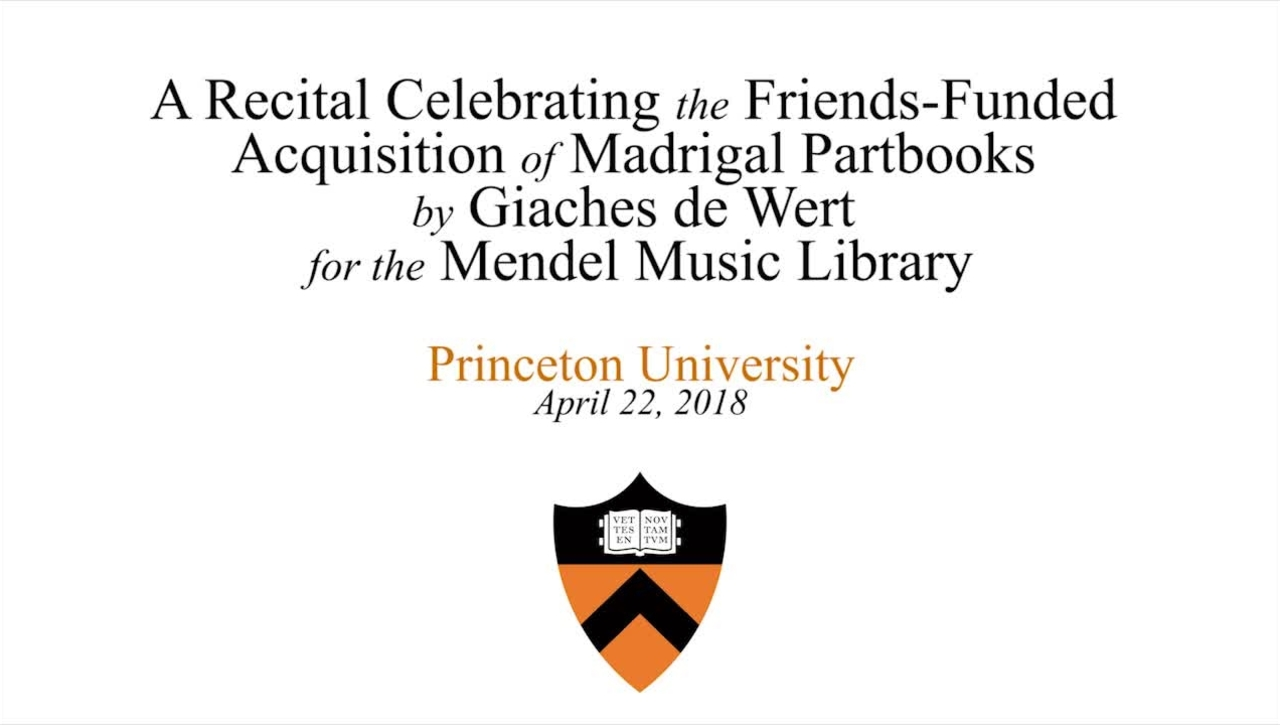 Annual Dinner & A Recital Celebrating the Friends-Funded Acquisition of Madrigal Partbooks