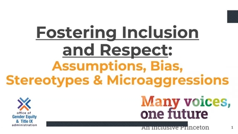 Thumbnail for entry Fostering_Inclusion_Module 2-Assumptions, Bias, Stereotypes