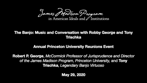Thumbnail for entry The Banjo: Music and Conversation with Robby George and Tony Trischka
