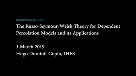 Thumbnail for entry Minerva Lectures III: The Russo-Seymour-Welsh Theory for Dependent Percolation Models and its Applications