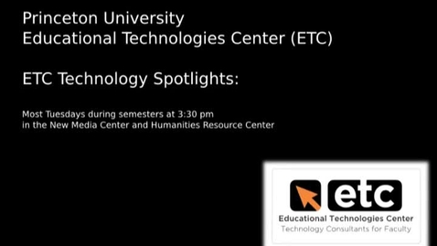 Thumbnail for entry ETC offerings for the week of March 26th, 2012: Seminars and tech spotlight - Lemasney