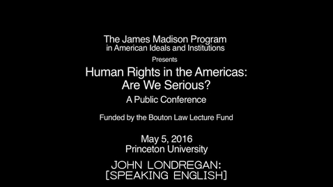 Thumbnail for entry Human Rights in the Americas: Are We Serious?