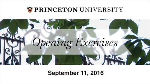 Thumbnail for entry Opening Exercises 2016: A University Convocation