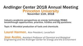 Thumbnail for entry Andlinger Center 2018 Annual Meeting: Industry-academic perspectives on energy technology, Topic 4: Microbial production of fuels and chemicals (video 6)