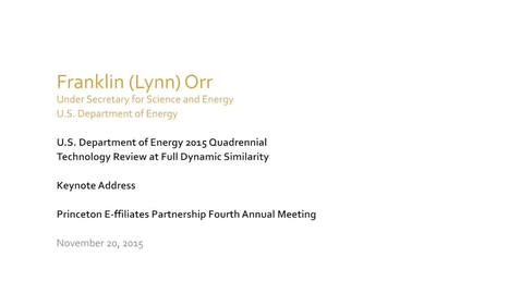 Thumbnail for entry 20151120_Princeton E-ffiliates_Lynn Orr Keynote Address