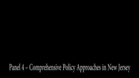 Thumbnail for entry Pain Management Conference: Panel 4 - Comprehensive Policy Approaches in NJ