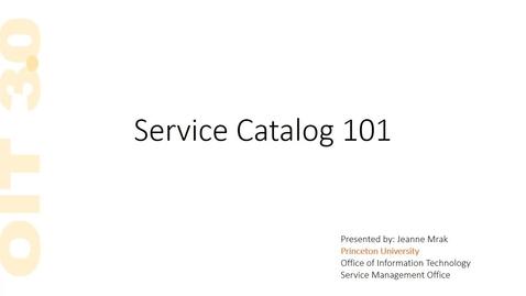 OIT Service Catalog 101 Webinar