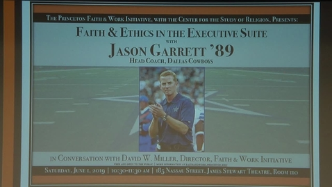 Thumbnail for entry Faith & Ethics in the Executive Suite with Jason Garrett '89