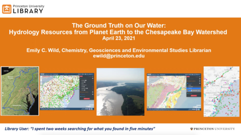 Thumbnail for entry The Ground Truth on Our Water: Hydrology Resources from Planet Earth to the Chesapeake Bay Watershed