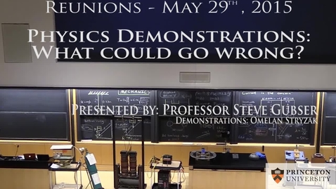 Thumbnail for entry 2015 Alumni Reunions - Physics Demonstrations: What could go wrong?