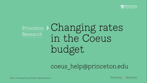 Thumbnail for entry 4.6 Changing Budget Rates in Coeus