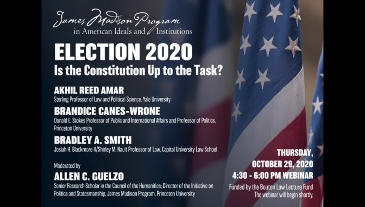 Election 2020: Is the Constitution Up to the Task?
