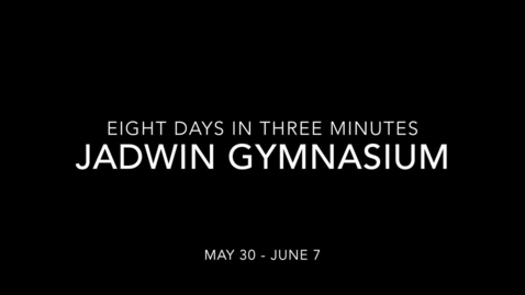Thumbnail for entry Eight Days in Three Minutes Jadwin Gymnasium