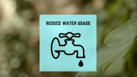 Thumbnail for entry Reduce Water Usage