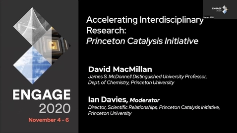 Thumbnail for entry Princeton Catalysis Initiative: Accelerating Interdisciplinary Research: