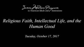 Thumbnail for entry Religious Faith, Intellectual Life, and the Human Good