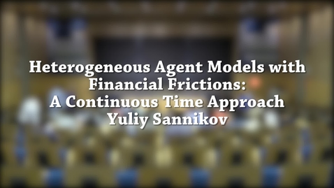 Thumbnail for entry Heterogeneous Agent Models 20gb.mp4