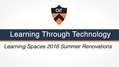 Thumbnail for entry Learning Spaces 2018 Summer Renovations