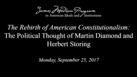 Thumbnail for entry The Rebirth American Constitutionalism - First Panel