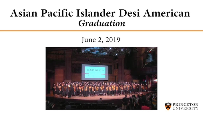 Asian Pacific Islander Desi American Graduation - June 2, 2019