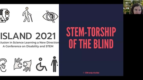 Thumbnail for entry Kevin Fjelsted and Ashley Neybert, ISLAND 2021: STEM-torship a new 501c3 for blind science mentorship