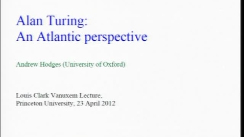 Thumbnail for entry Alan Turing: An Atlantic Perspective