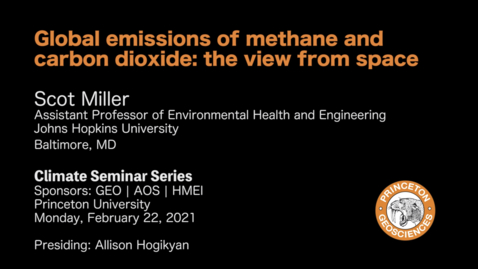 Thumbnail for entry Climate Seminar Series: Global emissions of methane and carbon dioxide: the view from space