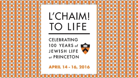 Thumbnail for entry L'CHAIM! to Life - Closing Reception & Dinner with remarks by Mark Wilf '84, Owner & President, Minnesota Vikings