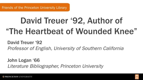 Thumbnail for entry David Treuer '92, Author of 'The Heartbeat of Wounded Knee' (FPUL Small Talk)