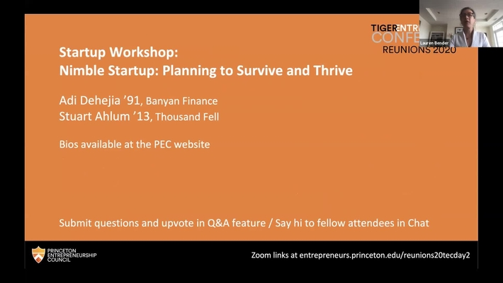 Reunions 2020 Tiger Entrepreneurs Conference: Nimble Startup Workshop: Planning to Survive and Thrive