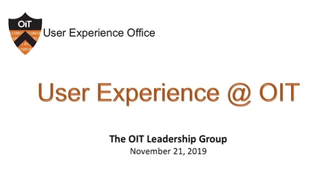 Thumbnail for entry OIT Leadership Group - User Experience Presentation - Charlie Kreitzberg
