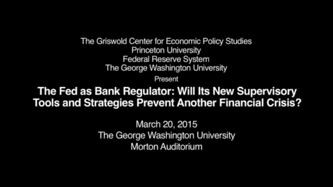 Thumbnail for entry THE FED AS REGULATOR CONFERENCE PART 1