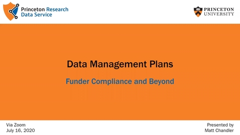 Thumbnail for entry Data Management Plans: Funder Compliance and Beyond