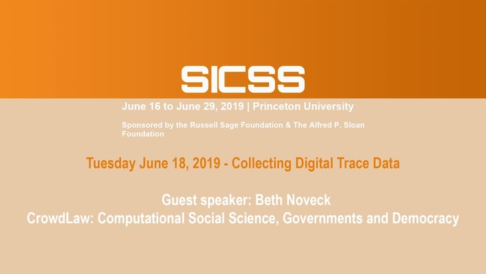 SICSS 2019 - Guest speaker: Beth Noveck