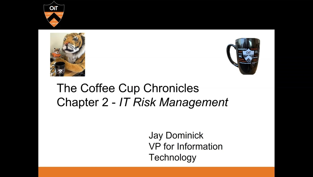 OIT Coffee Cup Chronicles 2: IT Risk Management
