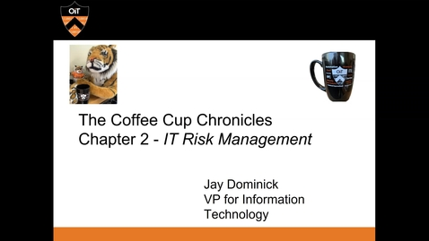 Thumbnail for entry OIT Coffee Cup Chronicles 2: IT Risk Management