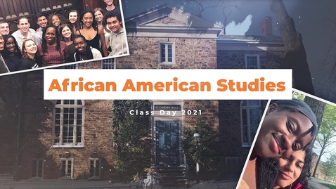 Thumbnail for entry Class Day  - African American Studies - 2021