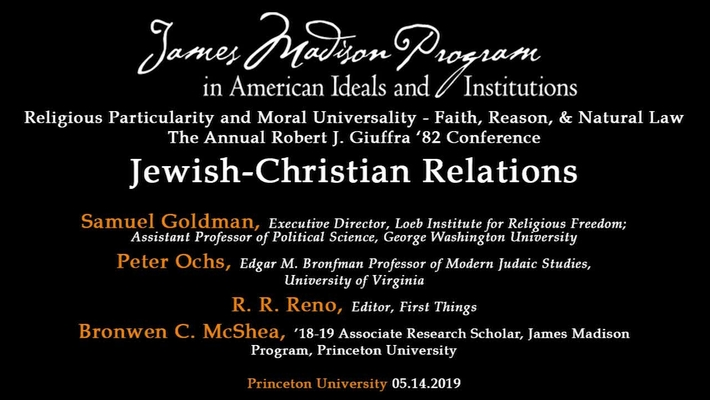 Religious Particularity and Moral Universality - Faith, Reason, and Natural Law: Day 1, Session 3: Jewish-Christian Relations