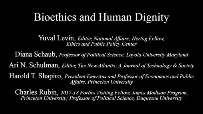 Taking the Measure of Where We Are Today - Bioethics and Human Dignity