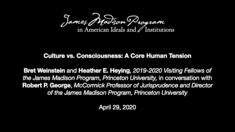 Thumbnail for entry Culture vs. Consciousness: A Core Human Tension