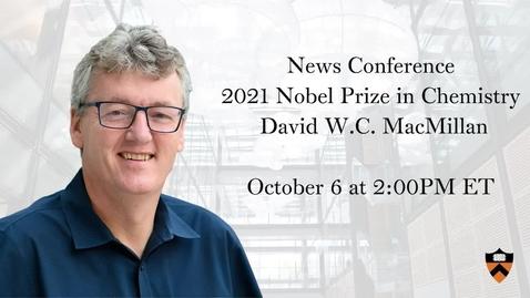 Thumbnail for entry 2021 Nobel Prize in Chemistry - David W.C. MacMillan