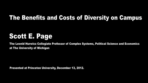 Thumbnail for entry The Benefits and Costs of Diversity on Campus