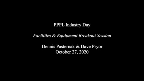Thumbnail for entry IndustryDay_27Oct20_Facilites&Equipment-Breakout