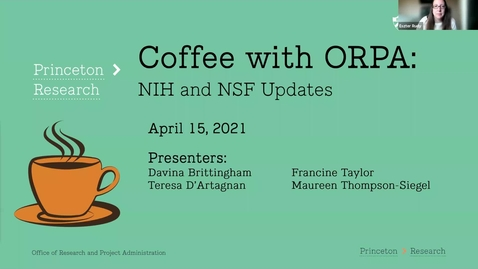 Thumbnail for entry Coffee with ORPA:  NIH and NSF Update 4-15-2021