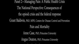 Thumbnail for entry Panel 2- Managing Pain: A Public Health Crisis