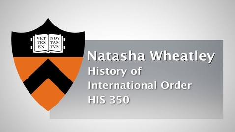 Thumbnail for entry HIS 350 - History of International Order