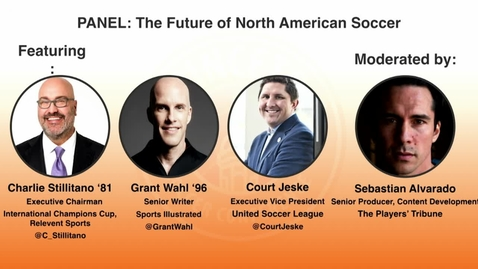Thumbnail for entry Princeton Soccer Conference - Panel: The Future of North American Soccer